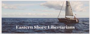 Eastern Shore Libertarians