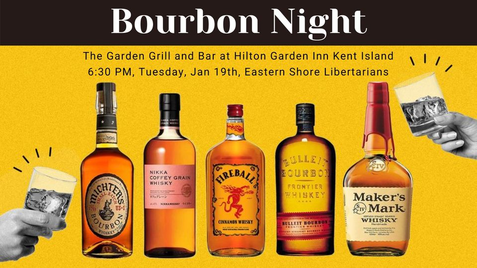 Bourbon Night - Eastern Shore Libertarians